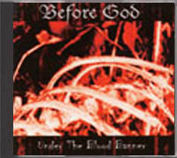 Before God - Under The Blood Banner